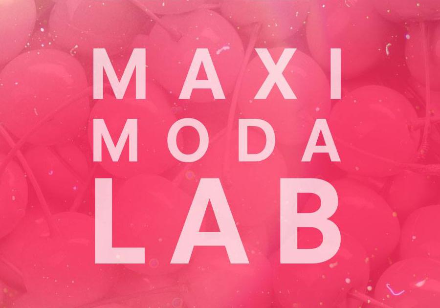 MAXIMODA LAB – Colocando em prática!