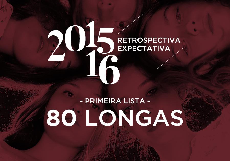 Cinema do Dragão | Retrospectiva 2015 / Expectativa 2016