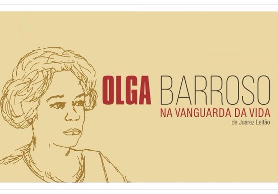 O legado dela   Instituto Myra Eliane lança obra com biografia de Olga Barroso