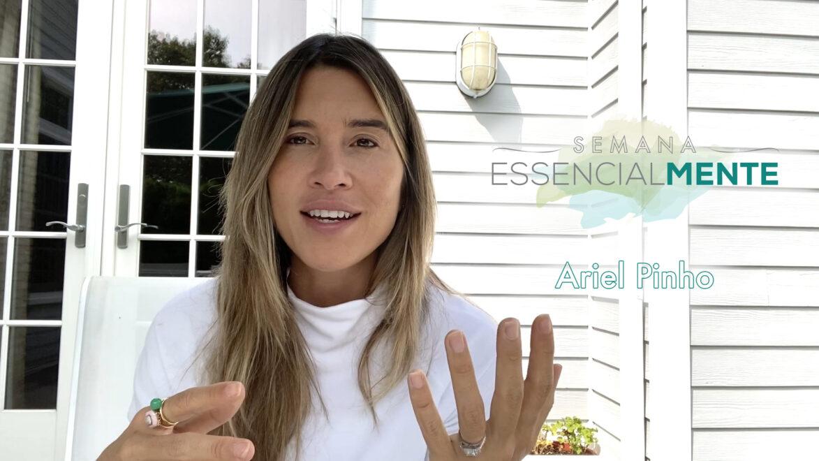 Semana Essencialmente: veja a mini palestra de Ariel Pinho na íntegra