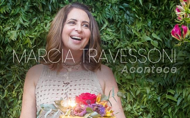 Márcia Travessoni Acontece 01.11.2020
