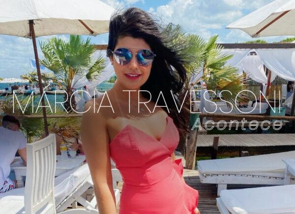 Márcia Travessoni Acontece 25.10.2020