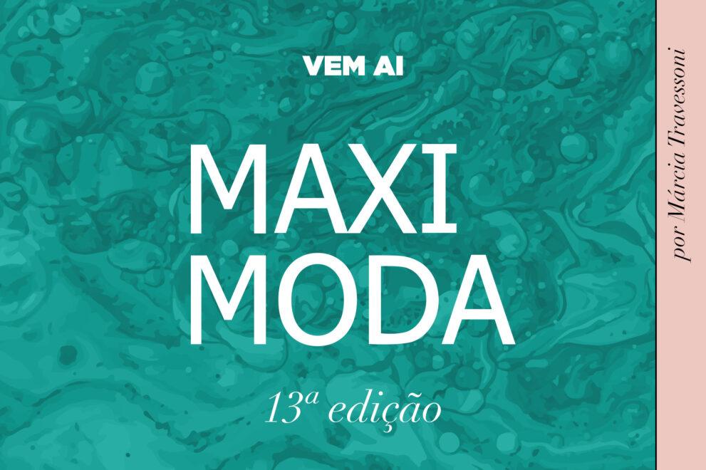 MaxiModa 2020: programação gratuita discutirá negócios na pandemia
