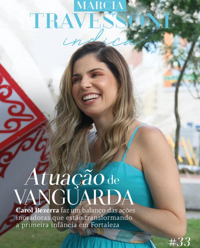 Carol Bezerra faz um balanço das ações em prol da primeira infância