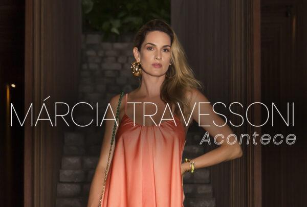 Coluna social Márcia Travessoni Acontece 05.02.2021