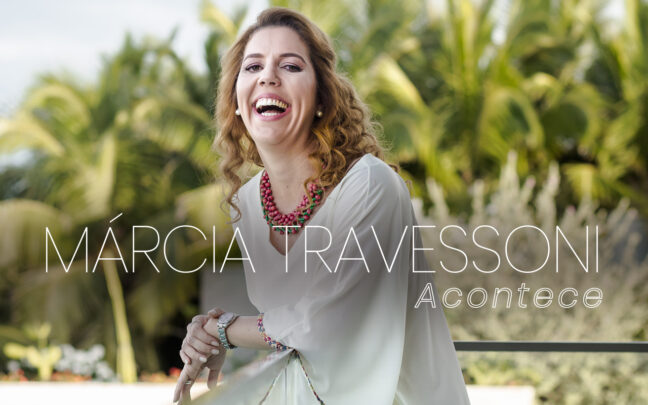 Coluna social Márcia Travessoni Acontece 18.02.2021