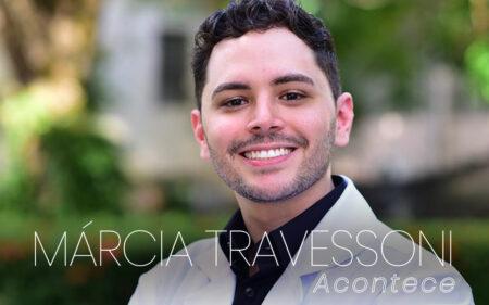 Coluna social Márcia Travessoni Acontece 05.03.2021