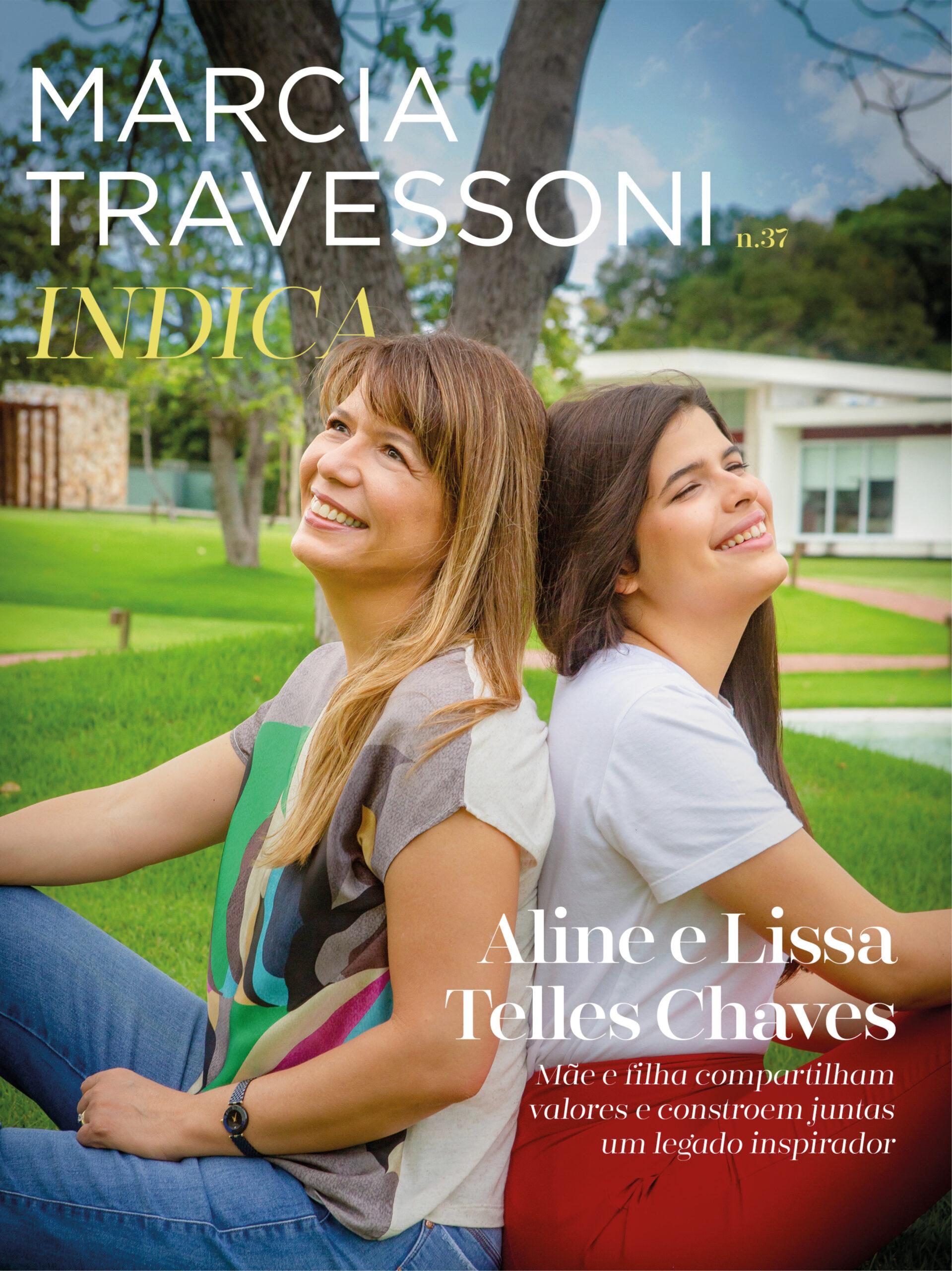 Aline e Lissa Telles Chaves contam o que aprendem uma com a outra sobre ser mulher, mãe e filha