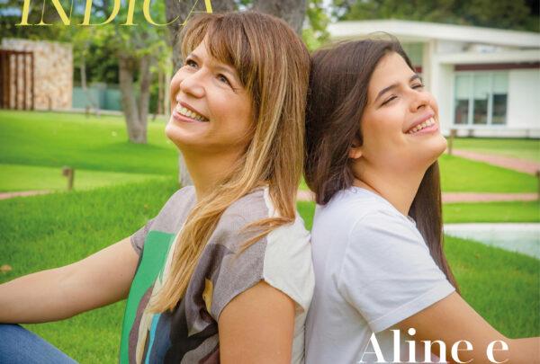 Aline e Lissa Telles contam o que aprendem uma com a outra sobre ser mulher, mãe e filha