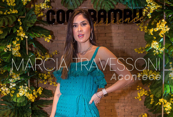 Coluna social Márcia Travessoni Acontece 09.04.2021